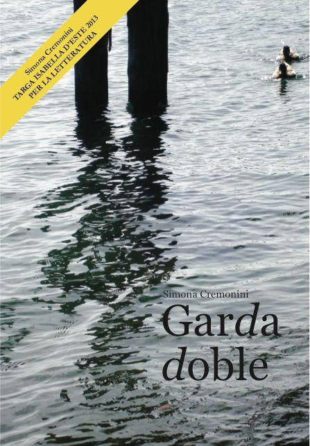 """La copertina del libro """"Garda Doble"""", una raccolta di racconti fantastici della giornalista e scrittrice Simona Cremonini. #garda #folklore #racconti"""