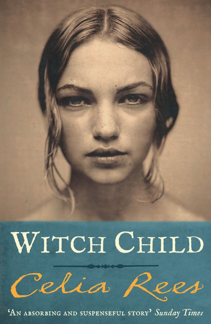 Witch Child by Celia Rees | The Best Books About Witches