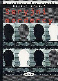 MAM !!!!!     seryjni mordercy książka - Szukaj w Google
