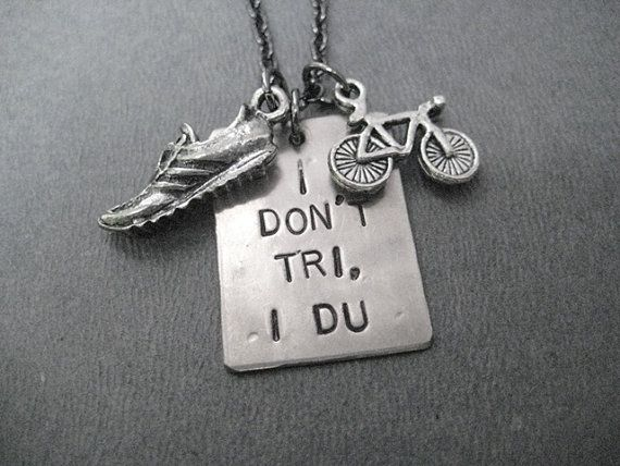 I Don't Tri I DU Duathlon Necklace   Run Bike by TheRunHome, $26.00