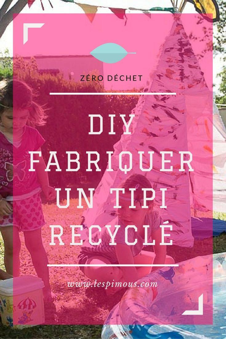Un DIY pour fabriquer un tipi à partir de matériaux recyclés : le zéro déchet et le jeu | A DIY to built a zero waste teepee.