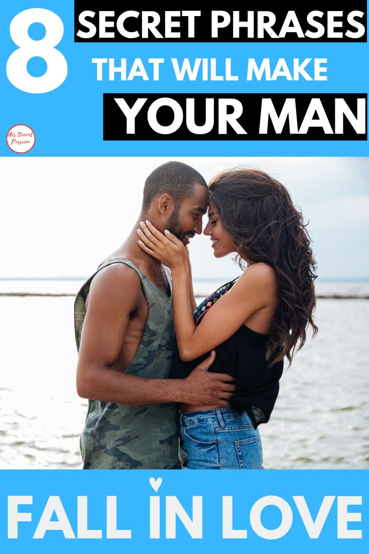 Best 8 his secret obsession phrases that make a man fall