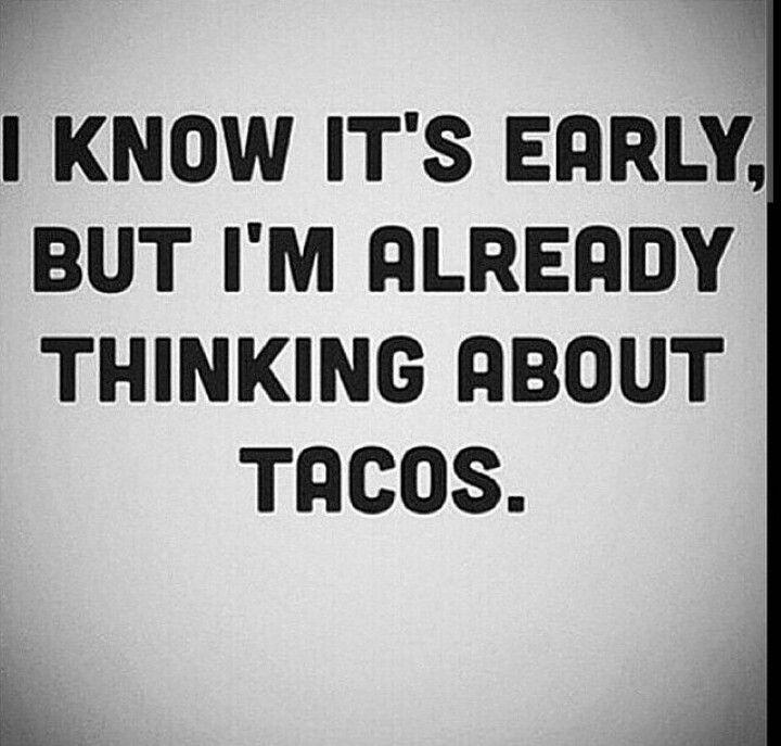 Taco Tuesday...