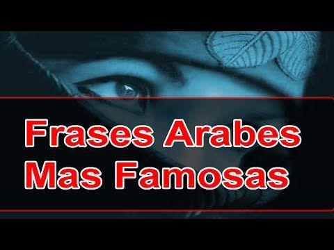 10 frases Árabes mas bonitas - Proverbios Árabes