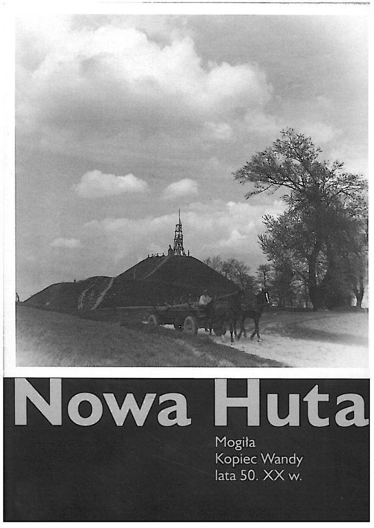 Nowa Huta Mogiła Kopiec Wandy lata 50. XX w.