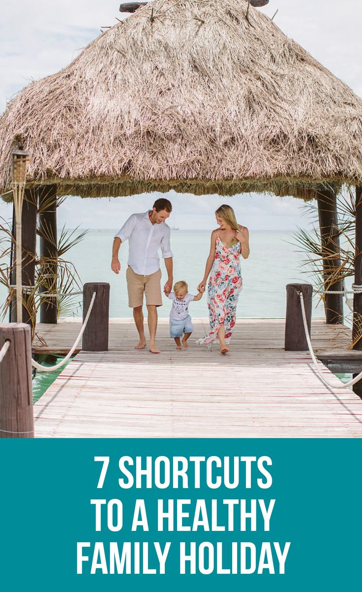 7 Shortcuts to a Healthy Family Holiday | Healthy Belly Happy Mind