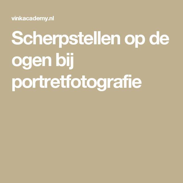 Scherpstellen op de ogen bij portretfotografie