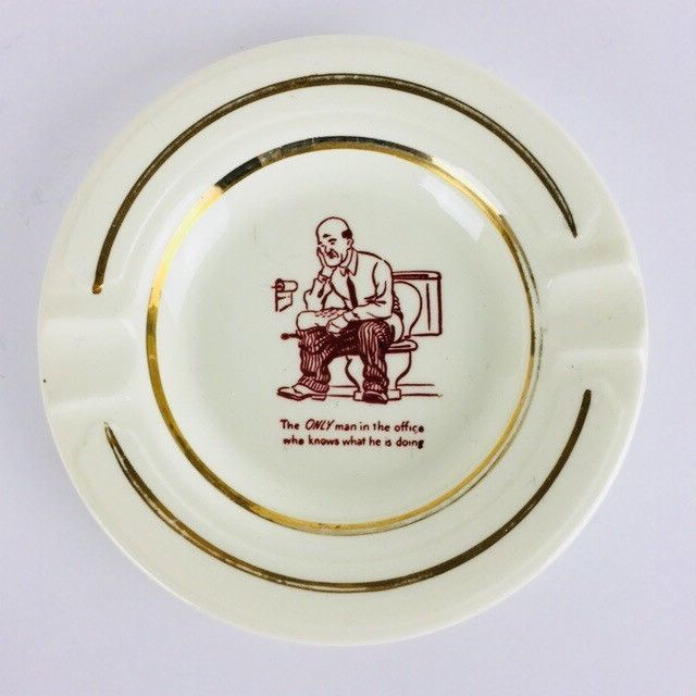 Vintage Funny Naughty Risque Ashtray Only Man In Office Joke Toilet Humor MI402