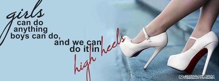 1000 high heel quotes on pinterest heels quotes