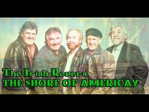 The Irish Rovers  The shore of Americay... another emigration song