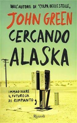 """Libro Fatato: Recensione """"Cercando Alaska"""""""