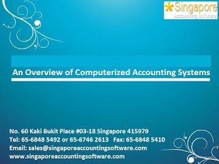 Singapore Accounting Software:  An Overview of Computerized accounting systemsThe...