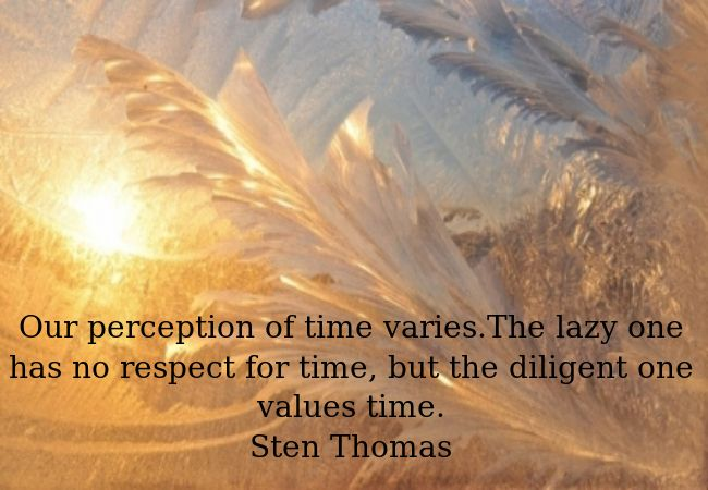 Value your time.