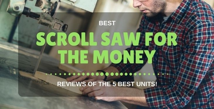 Best Scroll Saw For The Money: Reviews Of The 5 Best Units! https://gardenambition.com/best-scroll-saw-for-the-money/
