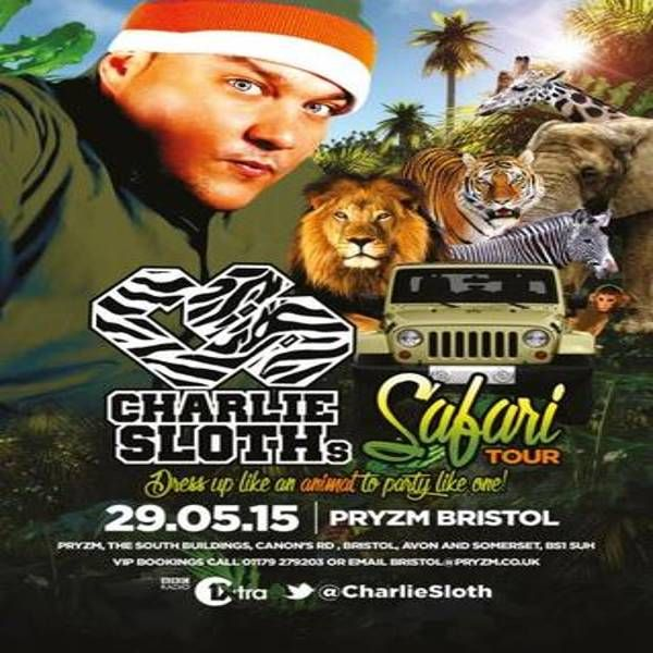 Charlie Sloth's Safari Tour at Pryzm, Bristol, The South Buildings, Bristol, BS1 5UH, UK on May 29, 2015 to May 30, 2015 at 10:00pm to 4:00am.  The best looking fat guy in the world is coming to Pryzm Bristol!  Drink Offers: 2-4-1 on Long Cocktails  Admission Information: Free entry before 11:00pm, £4.00 before midnight, £6.00 thereafter  Last entry 2:00am Valid Photo ID Required Over 18s only.  Category: Nightlife