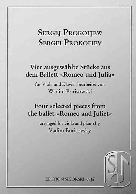 Sergei Prokofiev: Four Selected Pieces from the Ballet Romeo And Juliet for Viola And Piano