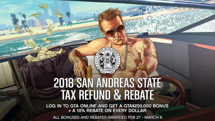 The 2018 San Andreas State Tax Refund and Rebate in GTA Online #GrandTheftAutoV #GTAV #GTA5 #GrandTheftAuto #GTA #GTAOnline #GrandTheftAuto5 #PS4 #games