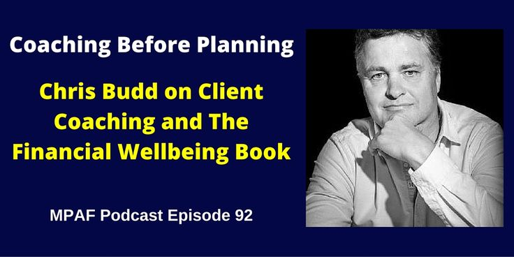Chris Budd on Client Coaching and The Financial Wellbeing Book - MPAF92