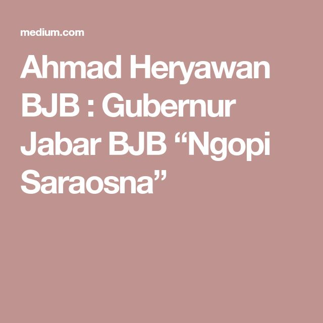 "Ahmad Heryawan BJB : Gubernur Jabar BJB ""Ngopi Saraosna"""