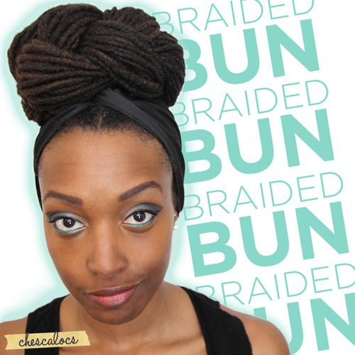 "new Chescalocs hairstyle tutorial: ""The Braided Bun"" - http://youtu.be/jXH28jf5Q-g"