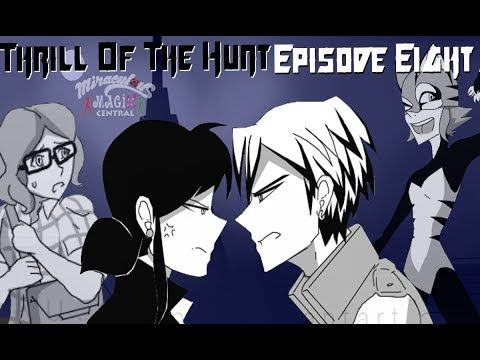 """""""Thrill Of The Hunt"""" Miraculous Ladybug Chapter 2 Episode 8 Comic Dub - YouTube"""