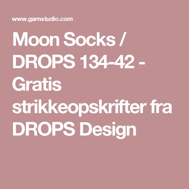 Moon Socks / DROPS 134-42 - Gratis strikkeopskrifter fra DROPS Design