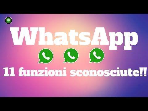 WhatsApp, 11 funzioni poco conosciute ma molto utili! - YouTube