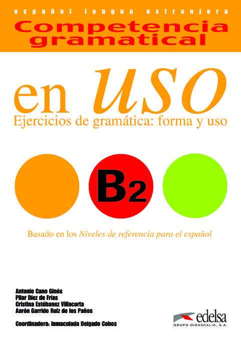 Competencia gramatical en Uso B2 (Edelsa) *