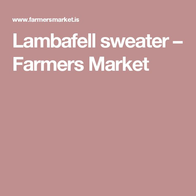 Lambafell sweater – Farmers Market