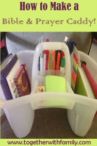 "If you can't create a ""war room"" how about a portable prayer caddy?"