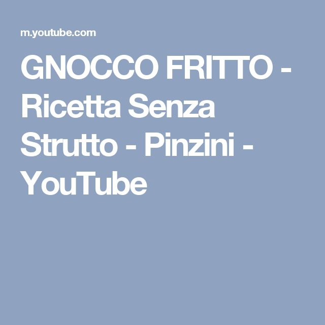GNOCCO FRITTO - Ricetta Senza Strutto - Pinzini - YouTube