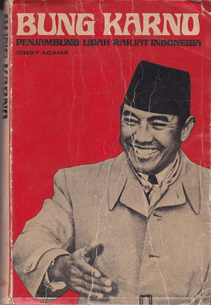 buku Bung Karno-Penjambung Lidah Rakjat Indonesia (Cindy Adams)