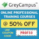 """GreyCampus provides 50% discount on all professional certification courses like Project Management Professional, Six Sigma Green Belt, Six Sigma Black Belt, Lean Six Sigma Green Belt, Lean Six Sigma Black Belt, ITIL Foundation, PRINCE2 Foundation, PRINCE2 Practitioner, PMI-ACP, CAPM. Use Coupon code """"PROF50"""" on all Online standard courses to avail this offer."""