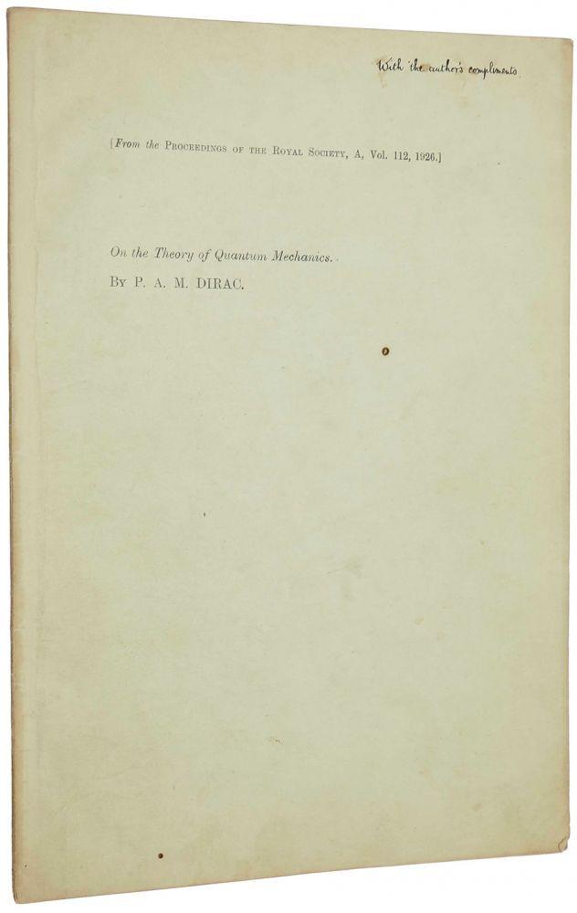 On the theory of quantum mechanics by PAUL DIRAC on Manhattan Rare Book Company