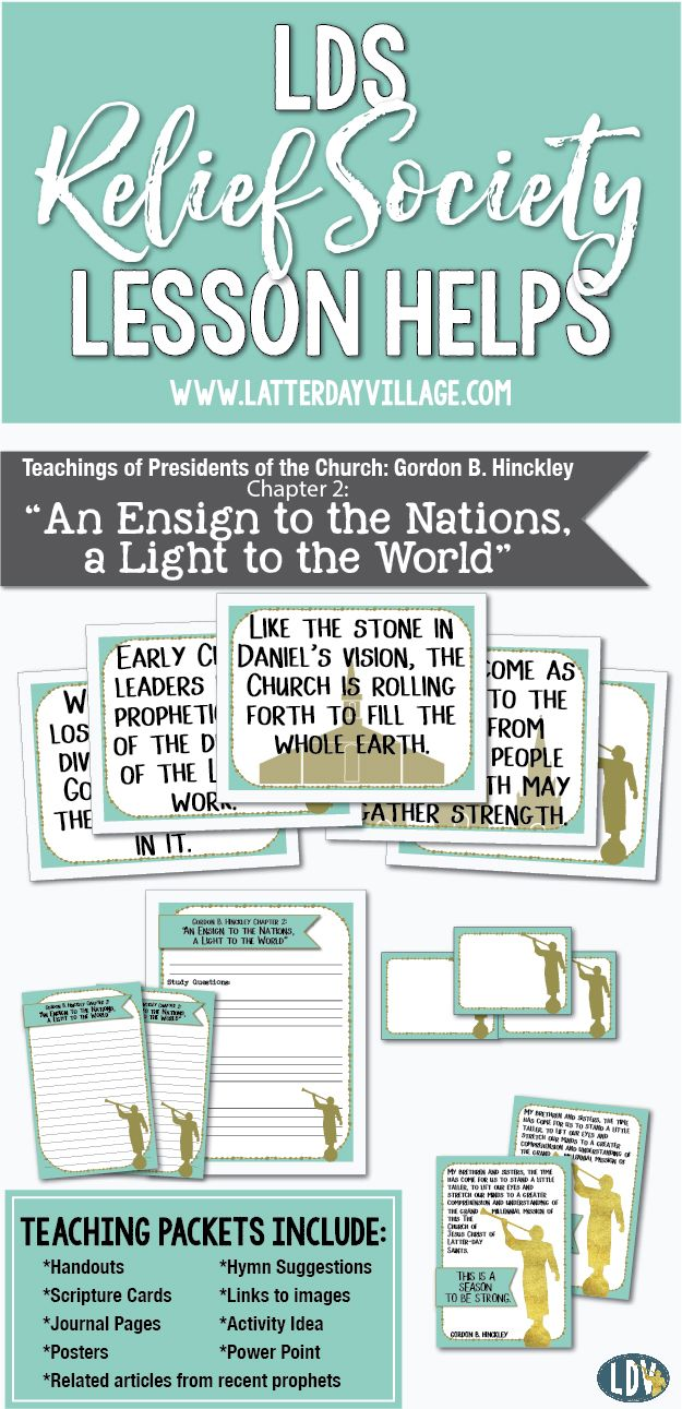 "2017 Relief Society Lesson Helps! Gordon B. Hinckley Chapter 2: ""An Ensign to the Nations, a Light to the World"" Handouts, posters, power point, activity idea and more! www.LatterDayVillage.com"