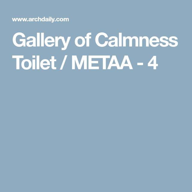 Gallery of Calmness Toilet / METAA - 4