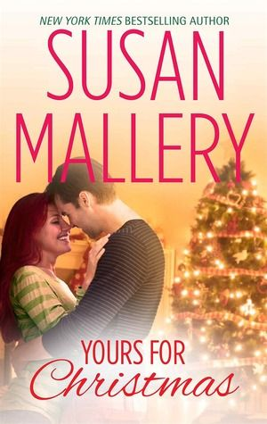 Yours for Christmas, by Susan Mallery  (Review by The Bookwyrm's Hoard)