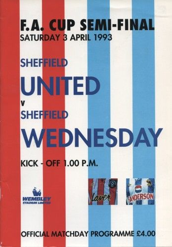 SHEFFIELD UNITED V SHEFFIELD WEDNESDAY 1993 (F.A. CUP SEMI-FINAL) FOOTBALL PROGRAMME