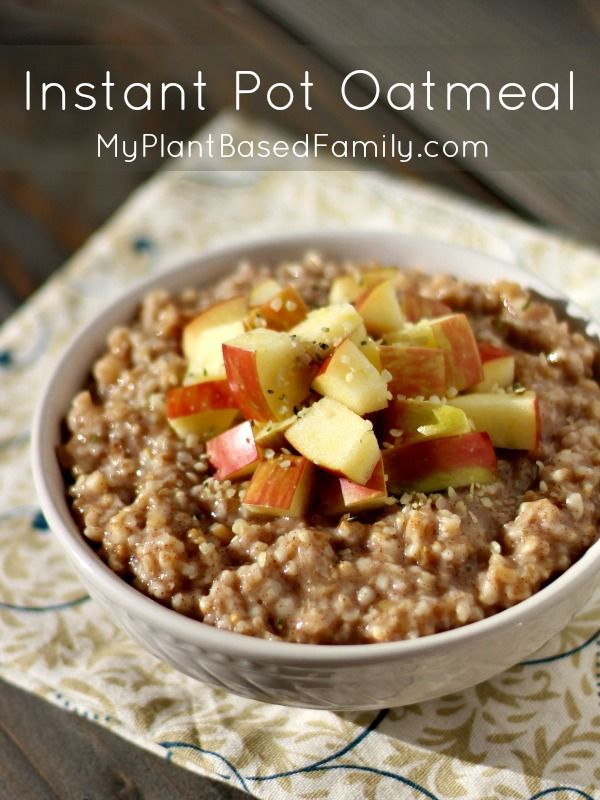Need a healthy breakfast? Instant Pot Oatmeal is easy and delicious. Plant-based and gluten-free (also vegan)!