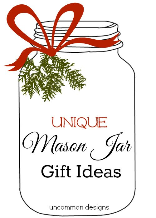 Unique Mason Jar Gift Ideas... so many easy projects that are so creative!!!  Something for everyone on your gift list!  #Christmas #GiftIdeas #MasonJars