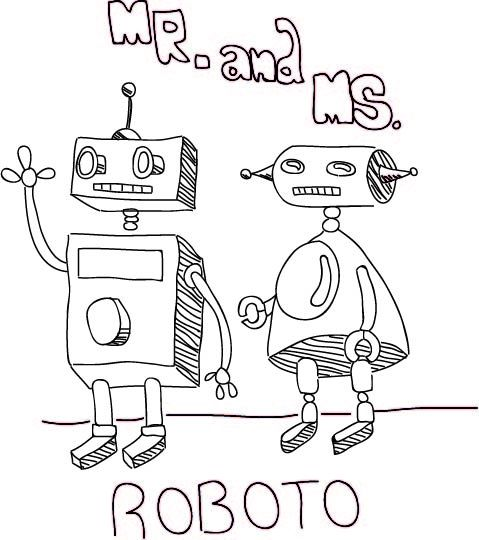 ms.and mr. ROBOTO.