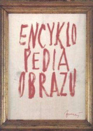 """Ivan Zubal, """"Encyklopedia obrazu: jak rozumieć obraz"""", przeł. Joanna Bakalarz, Solis, Warszawa 2004. 256 stron"""