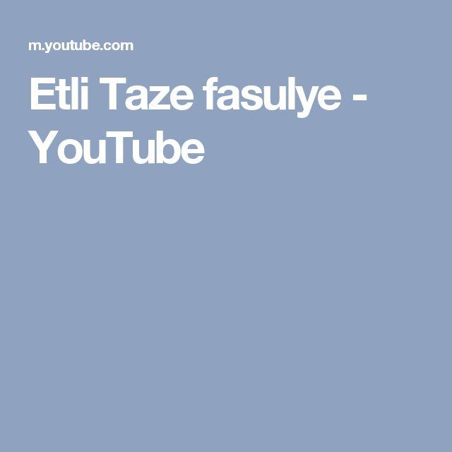 Etli Taze fasulye - YouTube