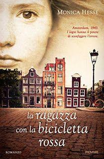 """[Libri] """"La ragazza con la bicicletta rossa"""" di Monica Hesse, incipit #99"""