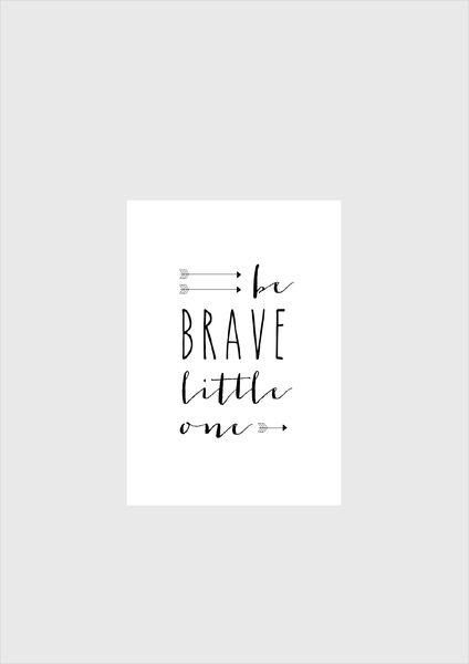 """Drucke & Plakate - Kunstdruck / Kids Print """"Be brave little one""""   - ein Designerstück von TypicalMe bei DaWanda"""