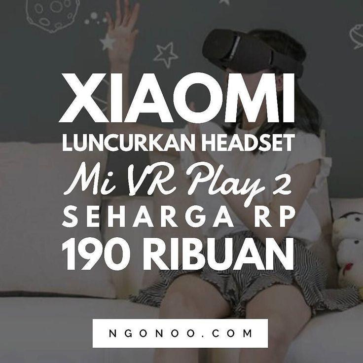 https://ngonoo.com Setelah meluncurkan dua produk kacamata VR tahun lalu (Mi VR Play dan Mi VR) Xiaomi kembali luncurkan headset terbarunya Mi VR Play 2.  Headset VR tersebut mengusung desain yang berbeda dari pendahulunya dengan ukuran yang lebih kecil dan menggunakan ikat kepala elastis berbahan nylon. Kacamata VR ini memiliki sudut pandang 93 dimensi129191120 mm dan berat 183g. Headset VR ini akan mendukung ponsel dengan ukuran layar antara 47 hingga 57 inci dengan setidaknya resolusi…