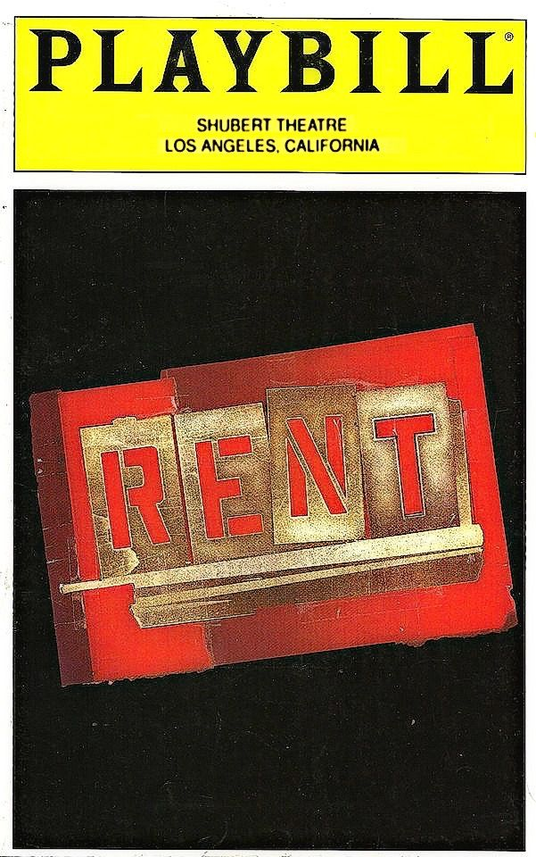 "Los Angeles, California premiere of ""Rent"" at the Shubert Theatre (formerly located at 2020 Avenue of the Stars, Century City) ... First National Tour ... January 21 - February 28, 1999 ... Production Design by Paul Clay ... Costume Design by Angela Wendt ... Choreography by Marlies Yearby ... Book, Music and Lyrics by Jonathan Larson ... Original Concept (a modern re-telling of Puccini's ""La Boheme"") by Billy Aronson ... Directed by Michael Grief"