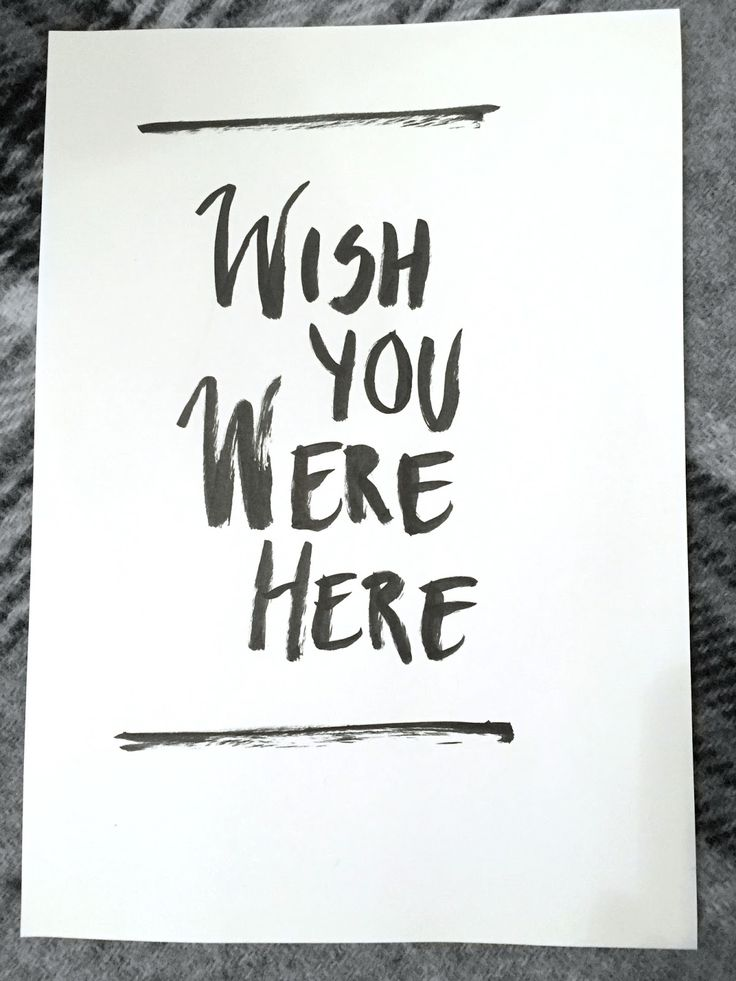 Wish you were here - typography - brush lettering - hand lettering