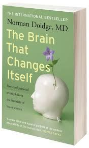 The brain that changes itself by Norman Doidge. Indeed.