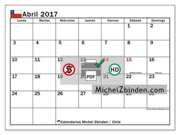 """Calendario abril 2017 """"Días feriados Chile Tiberius"""" de Michel Zbinden (Chile)"""